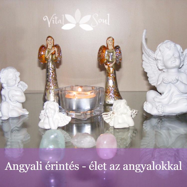 angyal, angyalok, angyal tanfolyam, lélek, angyali érintés, angyali üzenetek